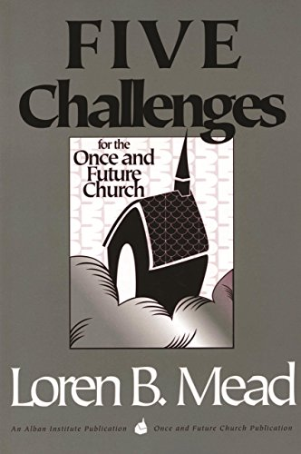 9781566991759: Five Challenges for the Once and Future Church (Once and Future Church Series)