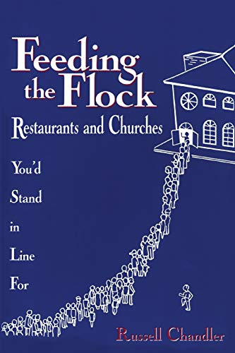 9781566991964: Feeding the Flock: Restaurants and Churches You'd Stand in Line for