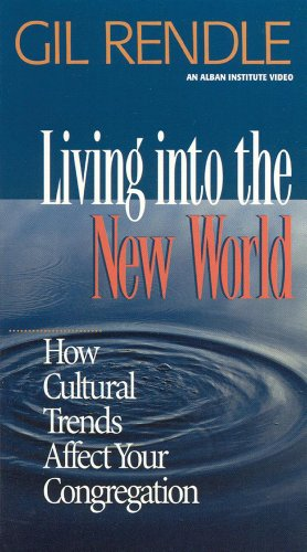 9781566992343: Living into the New World:: How Cultural Trends Affect Your Congregation