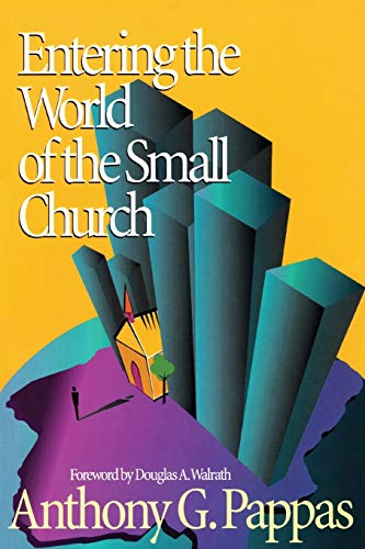9781566992367: Entering the World of the Small Church