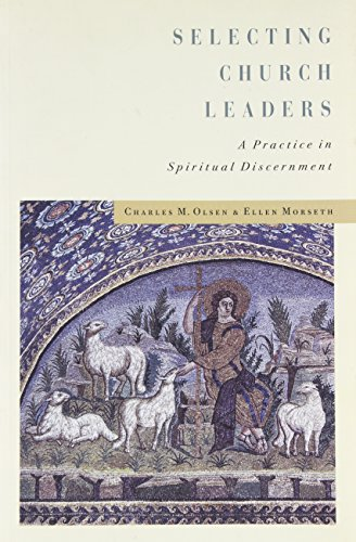 9781566992596: Selecting Church Leaders: A Practice in Spiritual Discernment