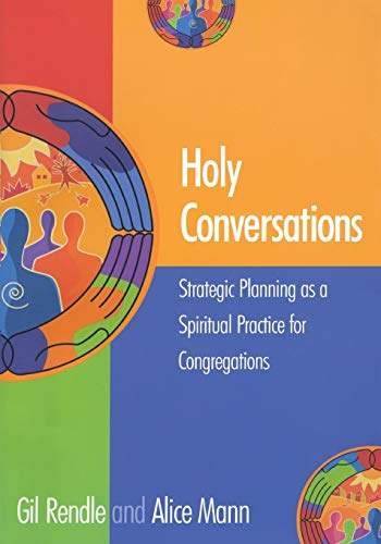 9781566992862: Holy Conversations: Strategic Planning as a Spiritual Practice for Congregations