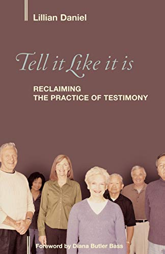 9781566993180: Tell It Like It Is: Reclaiming the Practice of Testimony