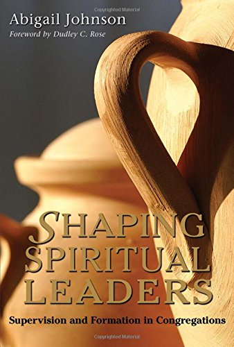 9781566993500: Shaping Spiritual Leaders: Supervision and Formation in Congregations