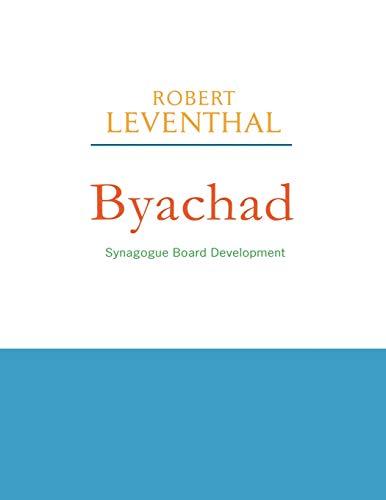 9781566993524: Byachad: Synagogue Board Development