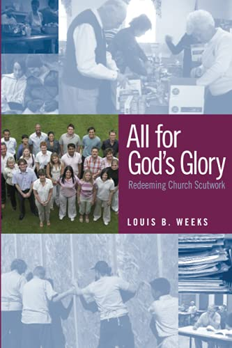 9781566993791: All for God's Glory: Redeeming Church Scutwork
