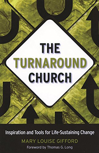 9781566993937: The Turnaround Church: Inspiration and Tools for Life-Sustaining Change