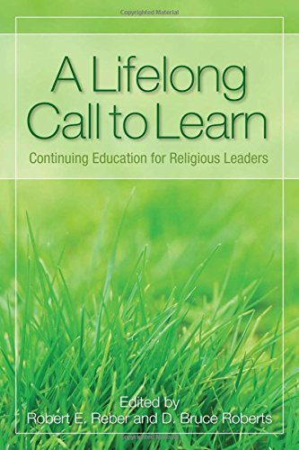 9781566993999: A Lifelong Call to Learn: Continuing Education for Religious Leaders