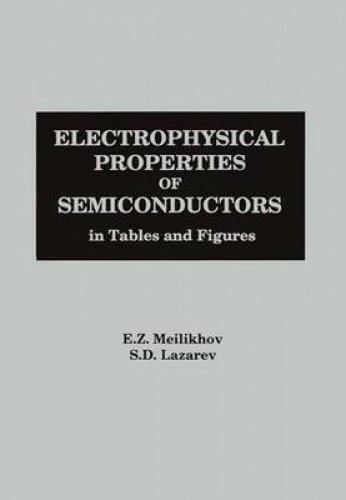 9781567000436: Electrophysical Properties of Semiconductors: In Tables and Figures