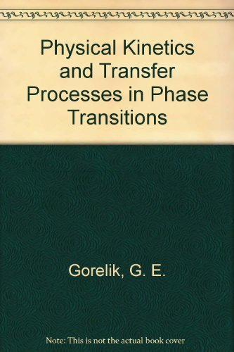 9781567000443: Physical Kinetics and Transfer Processes in Phase Transitions
