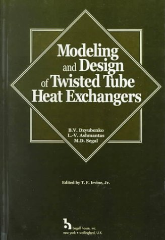 9781567001235: Modeling and Design of Twisted Tube Heat Exchangers