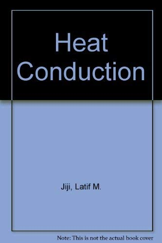 Heat Conduction: Latif M. Jiji