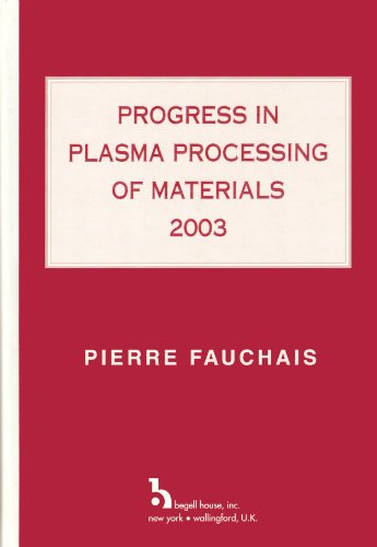 9781567001921: Progress in Plasma Processing of Materials 2003: Proceedings of the Seventh European Conference on Thermal Plasma Processes