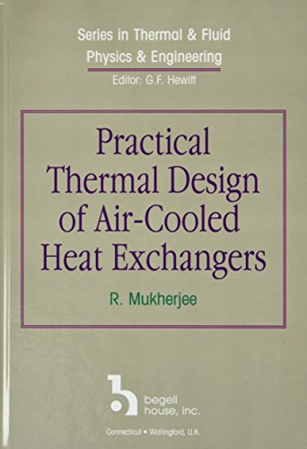 9781567002454: Practical Thermal Design of Air-Cooled Heat Exchangers (Series in Thermal & Fluid Physics & Engineering)