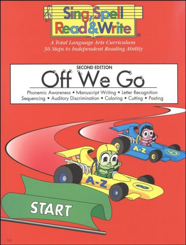 9781567045048: Off We Go, Student Edition, Sing Spell Read and Write, Second Edition