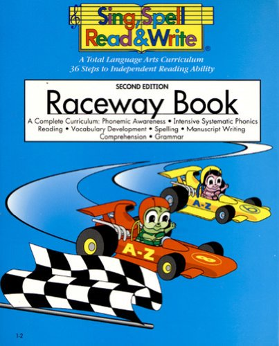 9781567045055: RACEWAY BOOK, STUDENT EDITION, SING SPELL READ AND WRITE, SECOND EDITION