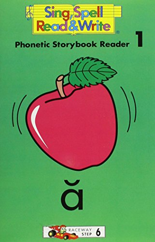 STORYBOOK READERS 1 THROUGH 17 SECOND EDITION SING SPELL READ AND WRITE: MODERN CURRICULUM PRESS