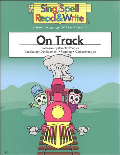 ON TRACK, STUDENT EDITION, SING SPELL READ: MODERN CURRICULUM PRESS