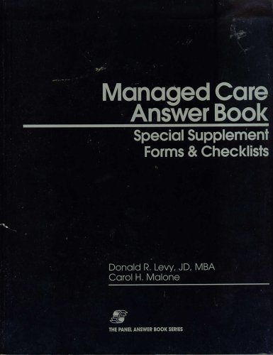 Managed Care Answer Book: Special Supplement Forms: Donald R. Levy;