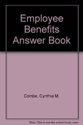 9781567064179: Employee Benefits Answer Book