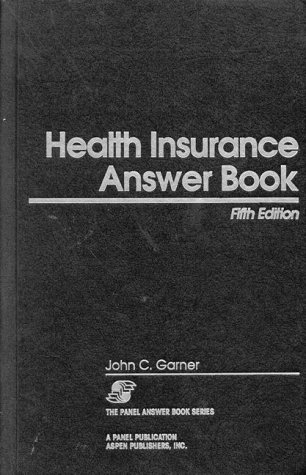 9781567064230: Health Insurance Answer Book (The Panel Answer Book Series)