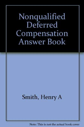 Nonqualified deferred compensation answer book: 1998 cumulative supplement (The panel answer book ...