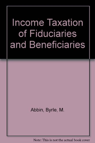 9781567064766: Income Taxation of Fiduciaries and Beneficiaries