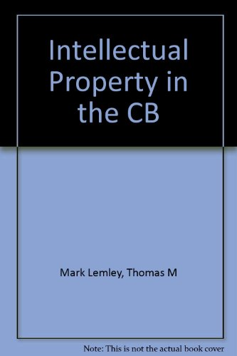 Intellectual Property in the New Technological Age: Menell, Peter S., Lemley, Mark A., Jorde, ...