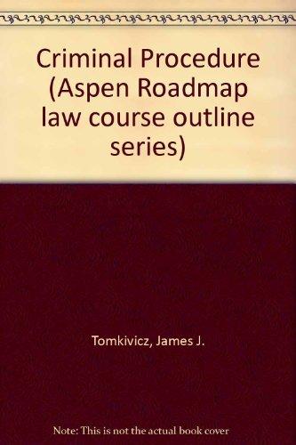 9781567065046: Criminal Procedure: Aspen Roadmap Law Course Outline (Aspen Roadmap Law Course Outlines)