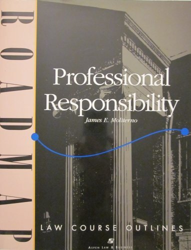 9781567065367: Professional Responsibility (Aspen Roadmap Law Course Outlines)