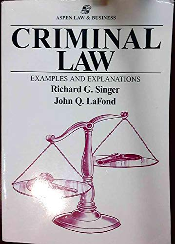 9781567065794: Criminal Law: Examples and Explanations (The Examples & Explanations Series)