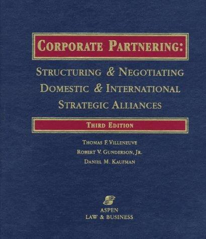 9781567066647: Corporate Partnering: Structuring & Negotiating Domestic & International Strategic Alliances