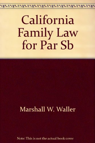 9781567067002: California Family Law for Paralegals