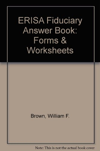 9781567068122: ERISA Fiduciary Answer Book: Forms & Worksheets