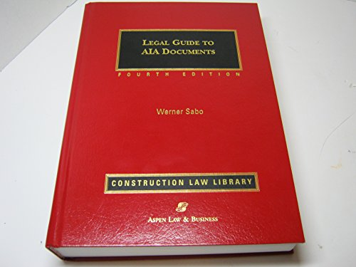 9781567068467: Legal Guide to AIA Documents (Construction law library)