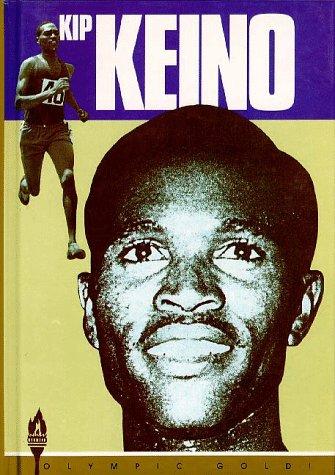 9781567110036: Kip Keino (Olympic Gold Series)