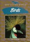 Birds (Our Living World): Ricciuti, Edward