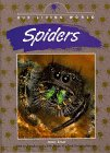 Spiders (Our Living World): Tesar, Jenny E.