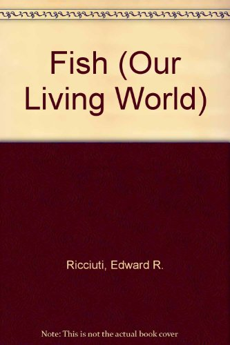 9781567110562: Fish (Our Living World)