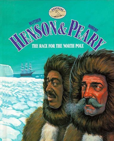 9781567110661: Matthew Henson and Robert Peary: The Race for the North Pole (Partners)