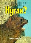What on Earth Is a Hyrax?: Edward R. Ricciuti;
