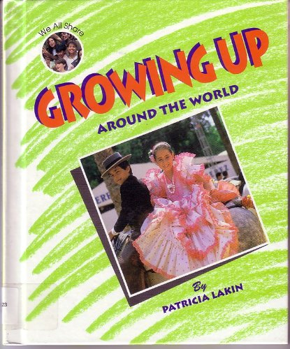 Growing Up Around the World