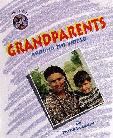 9781567111460: We All Share - Grandparents Around the World