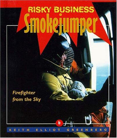 9781567111538: Risky Business - Smoke Jumper
