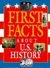 First Facts - About U.S. History: David C. King