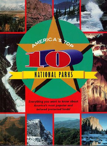 9781567111903: America's Top 10 National Parks