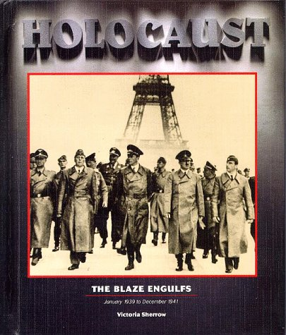 Holocaust Series - The Blaze Engulfs (Holocaust: Victoria Sherrow