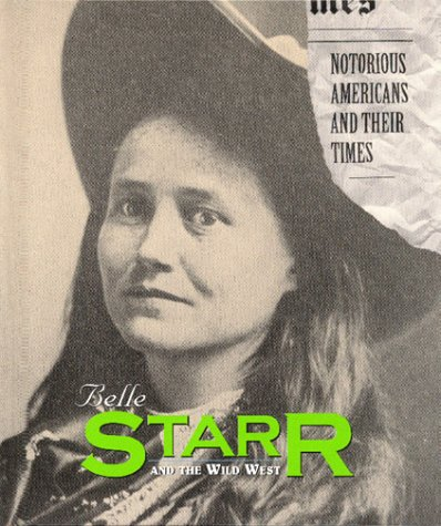 9781567112238: Notorious Americans - Belle Starr