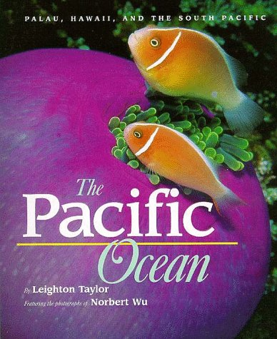 Life in the Sea - Pacific Ocean: Leighton Taylor