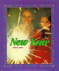 World Celebrations & Ceremonies - New Year (9781567112498) by Michele Spirn